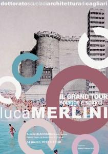 IL GRAND TOUR. SPIAGGE E SPIGOLI